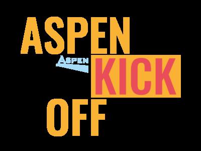 Aspen Kick Off